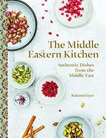The Middle Eastern Kitchen: Authentic Dishes from the Middle East