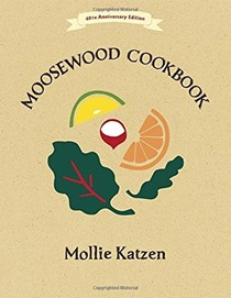 The Moosewood Cookbook, 40th Anniversary Edition