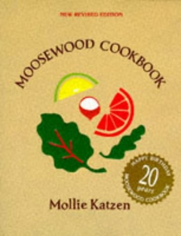 The Moosewood Cookbook, New Revised Edition