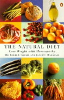 The Natural Diet: Lose Weight with Homeopathy
