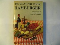 The New 365 Ways to Cook Hamburger and Other Ground Meat