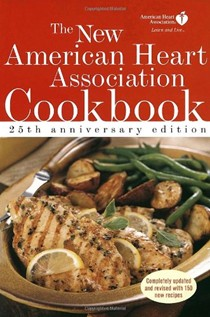 The New American Heart Association Cookbook: 25th Anniversary Edition