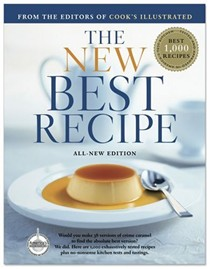 The New Best Recipe, All-New Edition with 1,000 Recipes