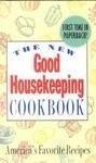 The New Good Housekeeping Cookbook: America's Favorite Recipes