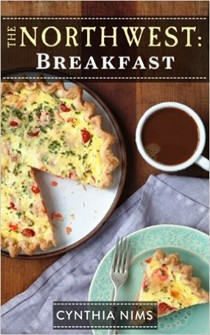 The Northwest: Breakfast (The Northwest E-Cookbooks Series)