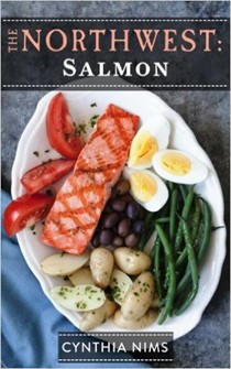 The Northwest: Salmon (The Northwest E-Cookbooks Series)