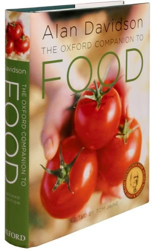 The Oxford Companion To Food, Expanded And Revised: Second Edition