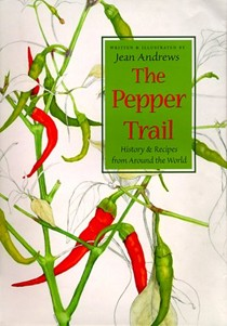 The Pepper Trail: History & Recipes From Around The World