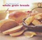 The Pleasure of Whole-grain Breads