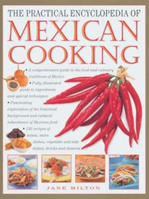 The Practical Encyclopaedia of Mexican Cooking