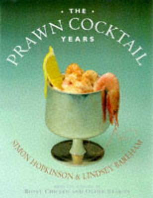 The Prawn Cocktail Years