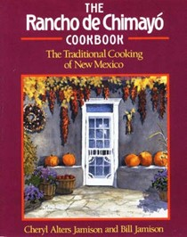 The Rancho de Chimayó Cookbook: The Traditional Cooking of New Mexico