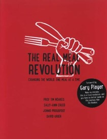 The Real Meal Revolution: Changing the World One Meal at a Time