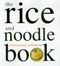 The Rice and Noodle Book
