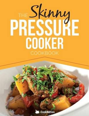 the skinny steamer recipe book delicious healthy low calorie low fat steam cooking recipes under 300 400 500 calories