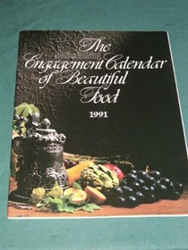 The Southern Living Engagement Calendar of Beautiful Food 1991
