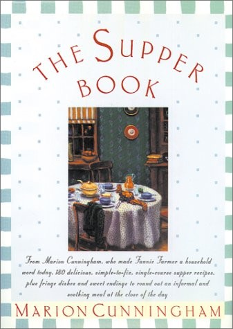 The Supper Book: 10th Anniversary Edition