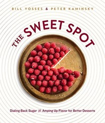 The Sweet Spot: Dialing Back Sugar and Amping Up Flavor for Better Desserts