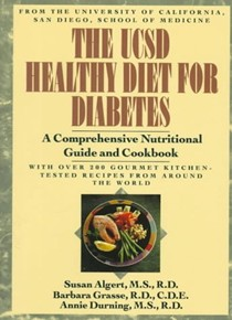 The UCSD Healthy Diet for Diabetes: A Comprehensive Nutritional Guide and Cookbook