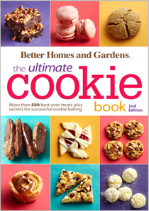 The Ultimate Cookie Book, 2nd Edition (Better Homes and Gardens Ultimate series): More Than 500 Best-­Ever Treats Plus Secrets for  Successful Cookie Baking