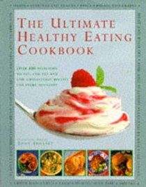 The Ultimate Healthy Eating Cookbook
