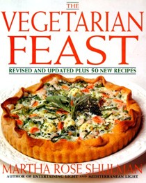 The Vegetarian Feast: Revised & Updated Plus 50 New Recipes