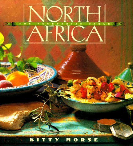 The Vegetarian Table: North Africa