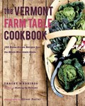 The Vermont Farm Table Cookbook
