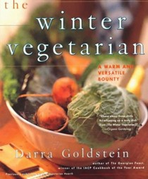 The Winter Vegetarian: Recipes and Reflections for the Cold Season