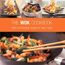 The Wok Cookbook: Fresh and Inspiring Recipes for Tasty Meals
