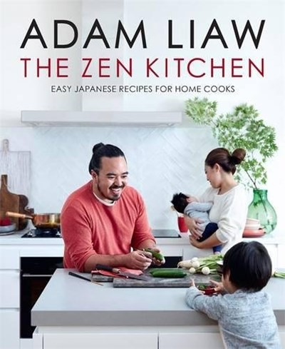 The Zen Kitchen: Easy Japanese Recipes for Home Cooks