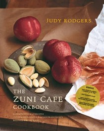 The Zuni Cafe Cookbook: A Compendium of Recipes and Cooking Lessons from San Francisco's Beloved Restaurant