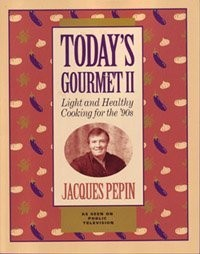Today's Gourmet II: Light and Healthy Cooking for the '90s