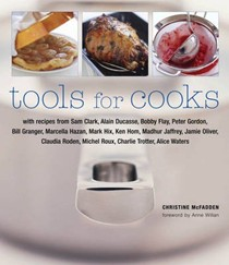 Tools for Cooks: Foreword by Anne Willan