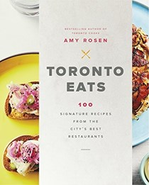 Blog eat your books toronto eats 100 signature recipes from the citys best restaurants by amy rosen is one of the two figure1 publishing titles being released in canada and fandeluxe