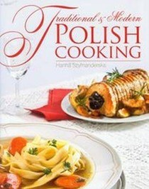 Traditional and Modern Polish Cooking