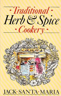 Traditional Herb & Spice Cookery