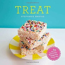 Treat: 50 Recipes for No-Bake Marshmallow Treats