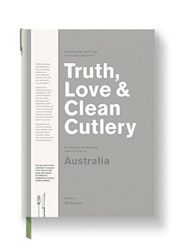 Truth, Love & Clean Cutlery: A New Way of Choosing Where to Eat in Australia
