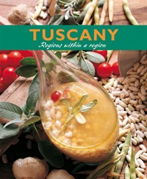 Tuscany: Regions Within a Region