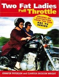 Two Fat Ladies Full Throttle