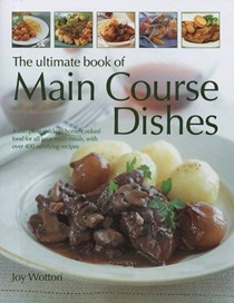 Ultimate Book of Main Course Dishes
