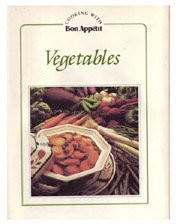 Vegetables (Cooking with Bon Appétit)