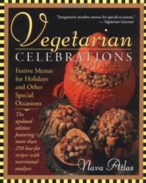 Vegetarian Celebrations (Updated Edition): Festive Menus for Holidays & Other Special Occasions