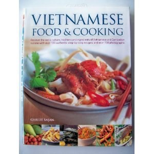 Vietnamese Food & Cooking by Ghillie Basan (2009) Flexibound