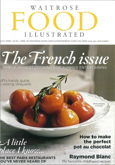 Waitrose Food Illustrated Magazine July 2008 The French Issue
