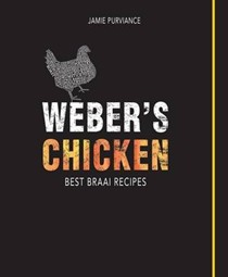Weber's Chicken: Best Braai Recipes