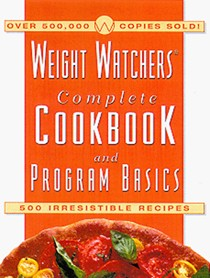 Weight Watchers Complete Cookbook and Program Basics