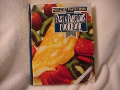 Weight Watchers Fast and Fabulous Cookbook