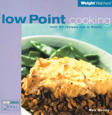 Weight Watchers Low Point Cooking